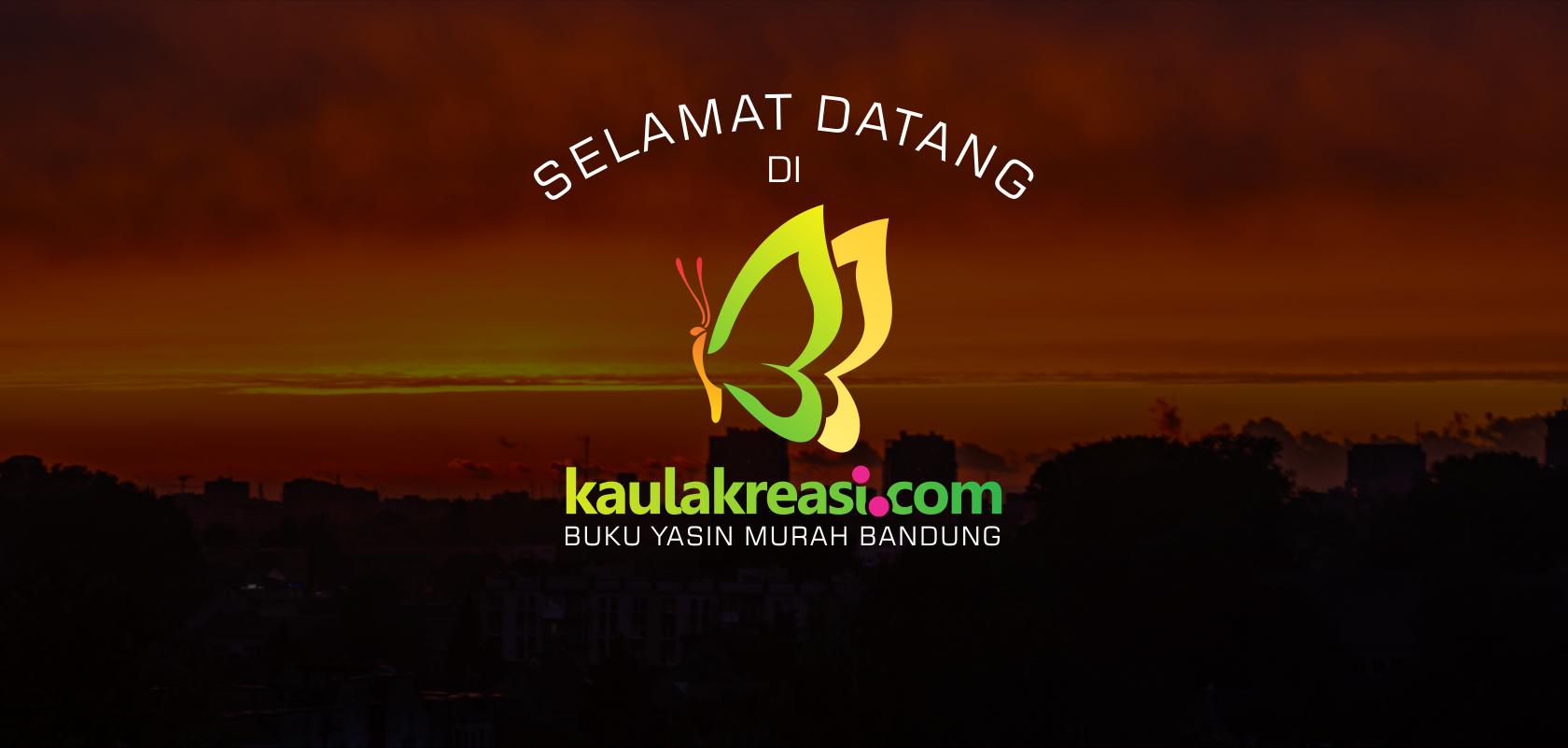 Cetak Yasin Murah Bandung | Kaulakreasi